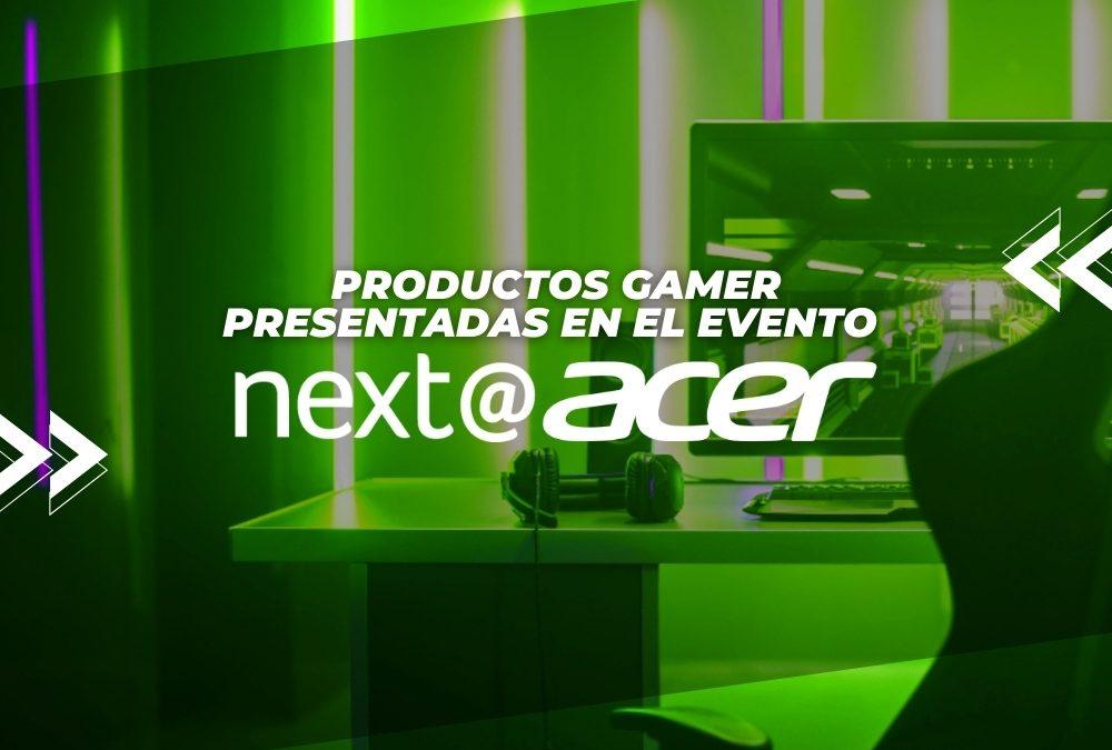 Productos gamer presentadas en el evento NEXT@ACER 2020